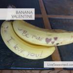 Banana Valentine!