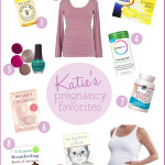 Katie's Pregnancy Favorites