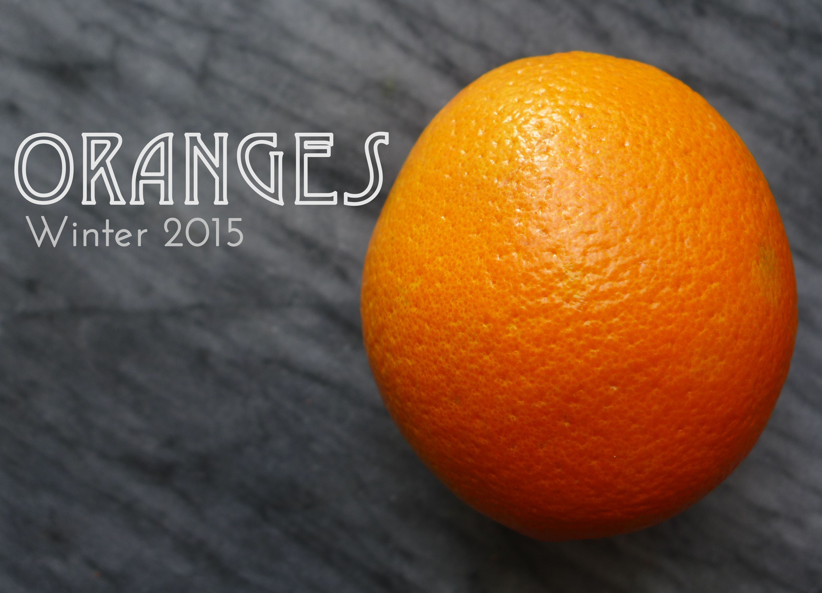 Winter 2015 : Oranges