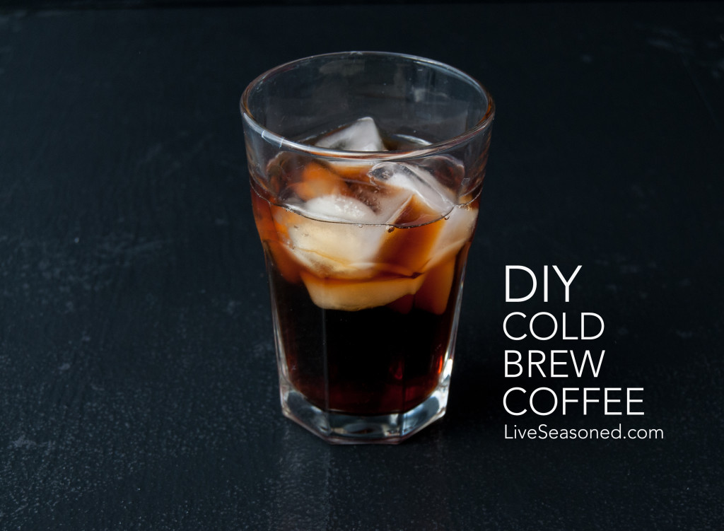 live seasoned spring 16 cold brew coffee-1 copy