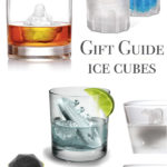 Gift Guide : Ice Cubes