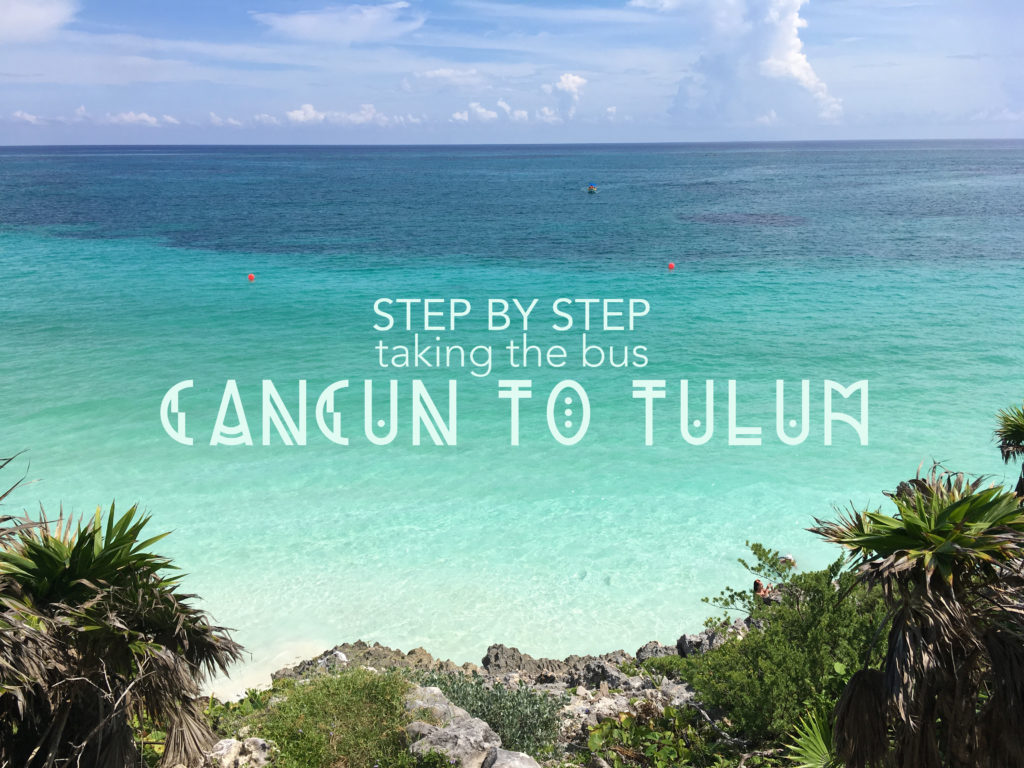 live seasoned cancun to tulum bus travel